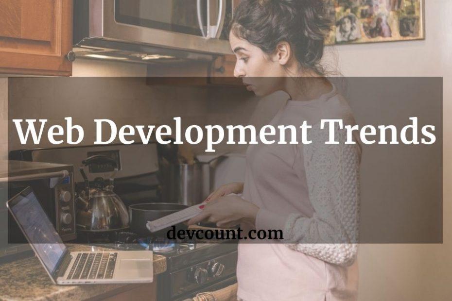 Web Development Trends Today