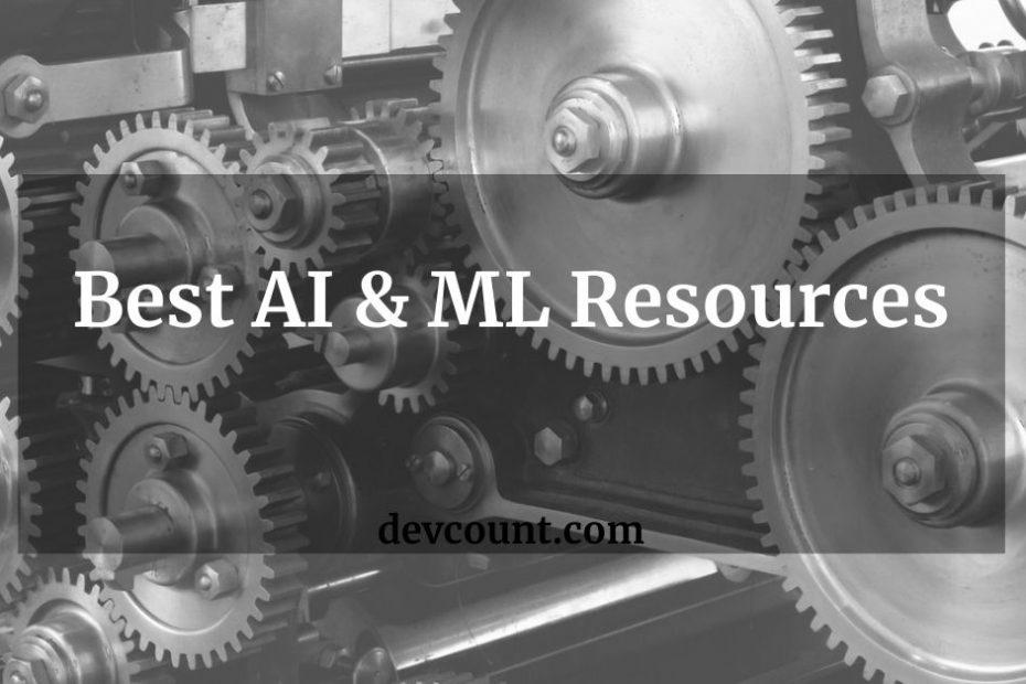 Best AI & ML Resources